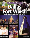A Parent's Guide to Dallas Fort-Worth