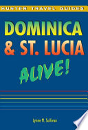 Dominica and St. Lucia Alive!.