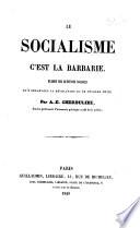 Le socialisme c'est la barbarie
