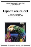 Pdf Espaces arc-en-ciel -Identités et territoires en Afrique du Sud et en Inde Telecharger