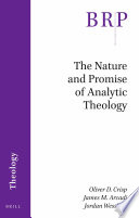 The Nature And Promise Of Analytic Theology