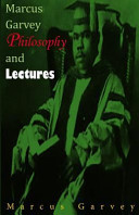 Marcus Garvey Philosophy and Lectures
