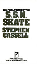 The Final Voyage of the S S N  Skate Book
