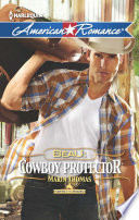 Beau: Cowboy Protector (Mills & Boon American Romance) (Harts of the Rodeo, Book 5)