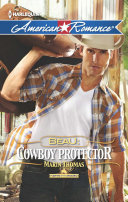 Beau  Cowboy Protector  Mills   Boon American Romance   Harts of the Rodeo  Book 5