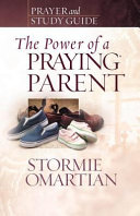 The Power of a Praying   Parent Prayer and Study Guide Book PDF