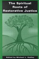 The Spiritual Roots of Restorative Justice