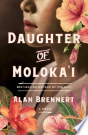 link to Daughter of Moloka'i in the TCC library catalog