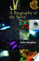 Biography of the Spirit