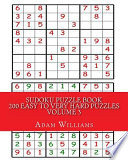 Sudoku Puzzle Book  : 200 Easy to Very Hard Puzzles , Volume 3