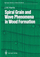 Spiral Grain and Wave Phenomena in Wood Formation Pdf/ePub eBook