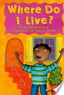 Where Do I Live?, Grade 1