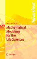 Mathematical Modeling for the Life Sciences