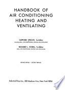 Handbook of Air Conditioning, Heating, and Ventilating
