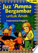 Juz 'Amma Bergambar untuk Anak Indonesia-Inggris