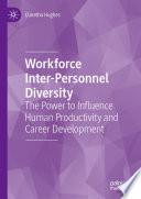 Workforce Inter Personnel Diversity