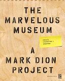 The Marvelous Museum Orphans Curiosities Treasures