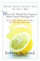When Life Hands You Lemons, Make Lemon Meringue Pie