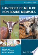 Handbook of Milk of Non-Bovine Mammals