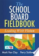 The School Board Fieldbook