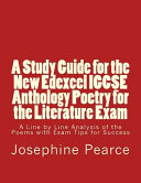 A Study Guide for the New Edexcel Igcse Anthology Poetry for the Literature Exam