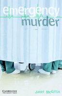 Emergency Murder Level 5