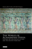 The World of Achaemenid Persia