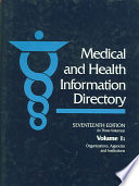 Medical and Health Information Directory  : Organizations, Agencies, and Institutions