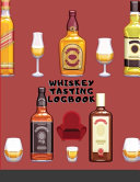 Whiskey Tasting Logbook  Elegant Journal for Whiskey Lovers and Collecters  Review  Track and Rate Your Home Whiskey Collection  Perfect Gift F Book PDF