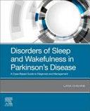 Disorders of Sleep and Wakefulness in Parkinson s Disease