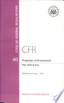 Code Of Federal Regulations Title 40 Protection Of Environment Pt 1000 End Revised As Of July 1 2011