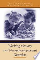 Working Memory and Neurodevelopmental Disorders Book
