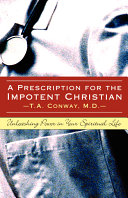 A Prescription for the Impotent Christian