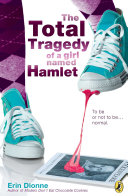Pdf The Total Tragedy of a Girl Named Hamlet Telecharger