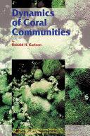 Dynamics of Coral Communities ebook