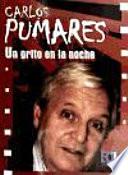 Carlos Pumares: Un grito en la noche