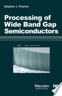 Processing of  Wide Band Gap Semiconductors