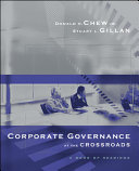 Corporate Governance at the Crossroads  A Book of Readings Book