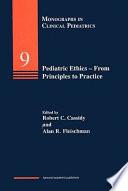 Pediatric Ethics From Princ  Book PDF