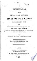 A Continuation of the Rev  Alban Butler s Lives of the Saints With    Book