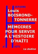 Mémoires pour servir à l'histoire d'Haïti ebook