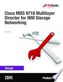 Cisco MDS 9718 Multilayer Director for IBM Storage Networking