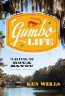 Gumbo Life: Tales from the Roux Bayou Pdf/ePub eBook