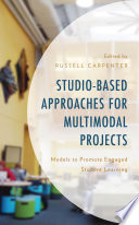 Studio-Based Approaches for Multimodal Projects