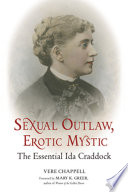 """Sexual Outlaw, Erotic Mystic: The Essential Ida Craddock"" by Vere Chappell, Mary K. Greer"