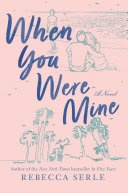 When You Were Mine Pdf/ePub eBook