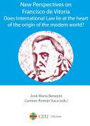 New Perspectives on Francisco de Vitoria