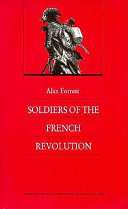 The Soldiers of the French Revolution