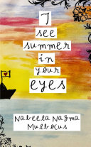 I see summer in your eyes