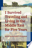 I Survived Traveling and Living in the Middle East for Five Years Pdf/ePub eBook